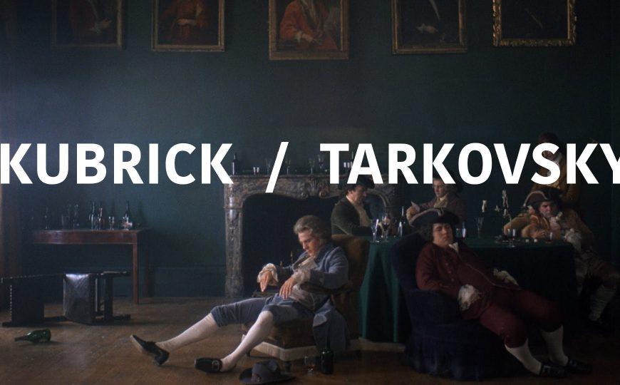 kubrick tarkovsky
