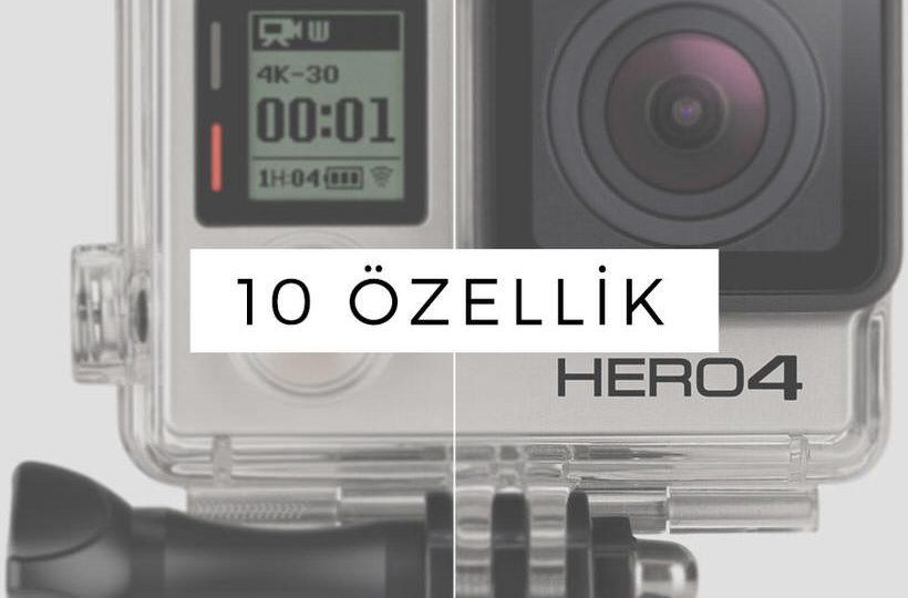 gopro hero4 black hakkında bilmeniz gereken 10 özellik